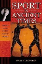 Sport in Ancient Times (Praeger Series on the Ancient World)-ExLibrary