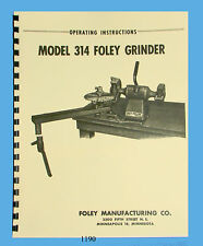 Foley Belsaw Model 314 Grinder Operator & Parts Manual *1190