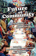 The Future of Community: Reports of a Death Greatly Exaggerated, , New Book