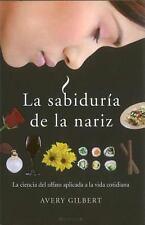Sabiduria de la nariz, La (Spanish Edition)-ExLibrary