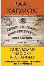 Ouija Board Magick: Ouija Board Magick - Archangels Edition : Communicate and...