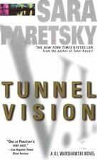 Tunnel Vision (V.I. Warshawski Novels (Paperback)) by Sara Paretsky