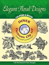 Elegant Floral Designs CD-ROM and Book Dover Electronic Clip Art)