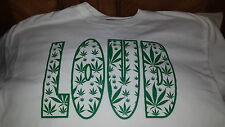 LOUD SHIRT cannabis weed kush chronic marijuana smoke bud wiz kalifa snoop dogg