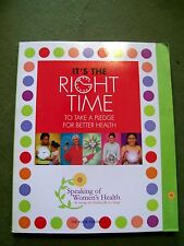 IT'S THE RIGHT TIME TO TAKE A PLEDGE FOR BETTER HEALTH VOL. 4 SOFTCOVER