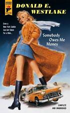 Somebody Owes Me Money by Donald E. Westlake Paperback Book (English)