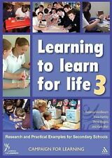 Learning to Learn for Life 3: Research and Practical Examples for Secondary Scho