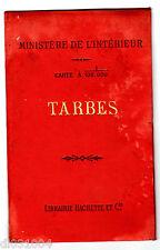 Ministère de l'INTERIEUR CARTE à 1/100.000 TARBES 1906 LIBRAIRIE HACHETTE ET CIE
