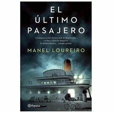El ultimo pasajero (Spanish Edition) by Manel Loureiro