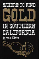 Where to Find Gold in Southern California mining book
