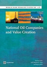 World Bank Working Papers: National Oil Companies and Value Creation 217 by...