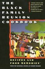 The Black Family Reunion Cookbook, National Council of Negro Women, Good Conditi