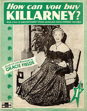 SHEET MUSIC - HOW CAN YOU BUY KILLARNEY?  - A GRACIE FIELDS FAVOURITE (1948)