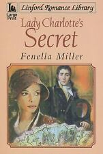 Lady Charlotte's Secret (Linford Romance Library)-ExLibrary