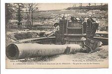 CPA Chuignes gros canon abandonné par les Allemands  carte postale/cp321