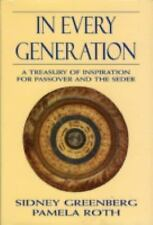 In Every Generation: A Treasury of Inspiration for Passover and the Seder, , Goo