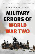 Military Errors of World War Two (Cassell Military Classics), Kenneth Macksey