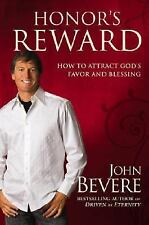 HC/DJ Honor's Reward : How to Attract God's Favor and Blessing by John Bevere