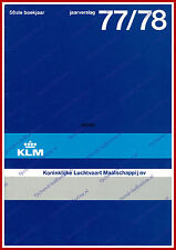 ANNUAL REPORT - KLM ROYAL DUTCH AIRLINES 1977-1978 - DUTCH