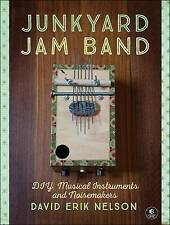 Junkyard Jam Band Nelson  David Erik 9781593276119
