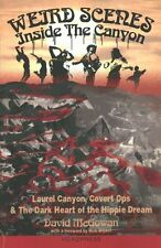 Weird Scenes Inside the Canyon Laurel Canyon, Covert Ops & the ... 9781909394124