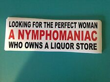 "STK#25, ""Looking For The Perfect Woman, A Nymphomanic Who Owns A Liquor Store"""
