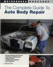The Complete Guide to Auto Body Repair (Motorbooks Workshop), Parks, Dennis W.