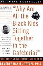 """Why Are All The Black Kids Sitting Together in the Cafeteria?"": A Psychologist"
