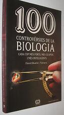 100 CONTROVERSIES DE LA BIOLOGIA - DAVID BUENO - EN CATALAN
