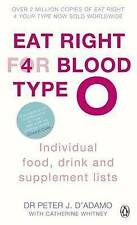 Eat Right for Blood Type O: Individual Food, Drink and Supplement Lists by...