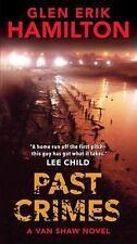 Past Crimes: A Van Shaw Novel Van Shaw Novels