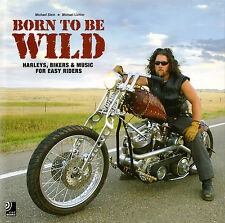 Michael Stein/Lichter BORN TO BE WILD Harleys, Bikers & Music Easy Riders 4 CDs