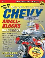 How to Build Max-Performance Chevy Small Blocks on a Budjet by David Vizard...