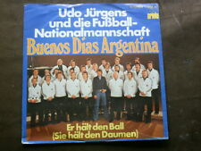 7 inch Single BUENOS DIAS ARGENTINA von UDO JÜRGENS & NATIONALELF  (1978) °4b