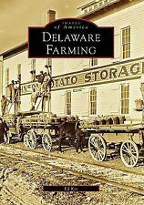 Delaware Farming (DE) (Images of America) by Kee, Ed