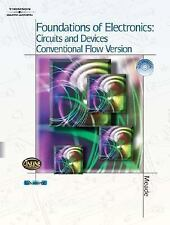 Foundations of Electronics : Circuits and Devices Conventional Flow by Russell L