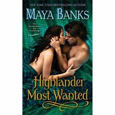 Highlander Most Wanted - Maya Banks (Montgomerys and Armstrongs) Historical PB.