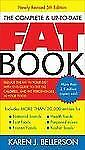 The Complete and Up-to-Date Fat Book : Reduce the Fat in Your Diet with This...