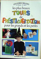 Magie Les plus beaux tours de prestidigitation pour les grands et les petits /H4