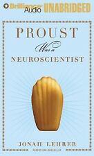 Proust Was a Neuroscientist by Jonah Lehrer (2008, CD, Unabridged)
