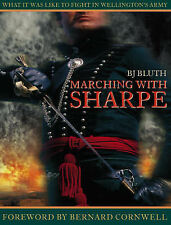 Marching with Sharpe: What it was like to fight in Wel