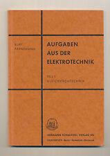 Aufgaben aus der Elektrotechnik Kurt Parnemann Teil 1 Gleichstromtechnik