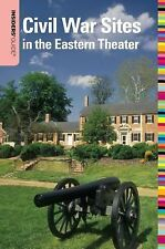 Insiders' Guide to Civil War Sites in the Eastern Theater Insiders' Guide Serie