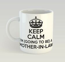 Keep Calm I'M Going To Be A Mother-In-Law Mug Funny Birthday Novelty Gift