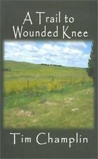 Trail to Wounded Knee (Five Star First Edition Western)-ExLibrary
