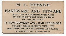 1900 San Francisco Trade Card for H.L. Howse Hardware & Tinware