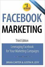 Que Biz-Tech: Facebook Marketing : Leveraging Facebook's Features for Your...