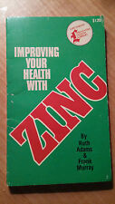 Improving your health with Zinc by Ruth Adams & Frank Murray (store#922B)
