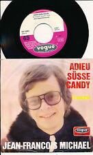 """JEAN-FRANCOIS MICHAEL 45 TOURS 7"""" GERMANY ADIEU SUSSE CANDY (DE MICHEL BERGER)"""