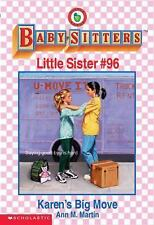 Karen's Big Move (The Baby-Sitters Club Little Sister)